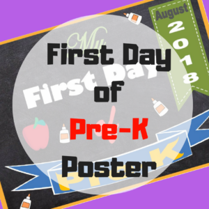 My First Day of Pre-K Poster