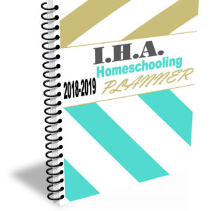 I.H.A. 2018-2019 Homeschooling Planner