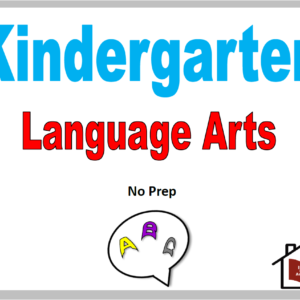 Kindergarten Language Arts Curriculum – No Prep
