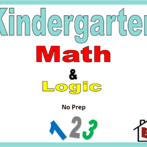 Kindergarten Math and Logic Curriculum – No Prep