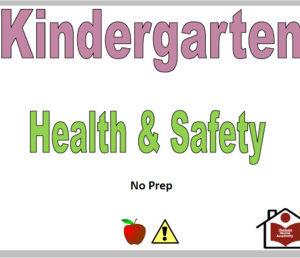 Kindergarten Health and Safety Curriculum – No Prep