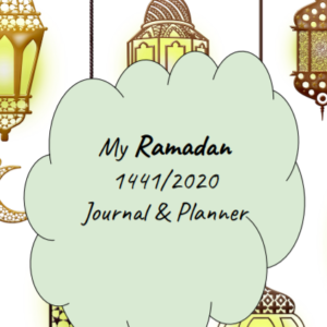 My Ramadan 1441/2020 Journal and Planner