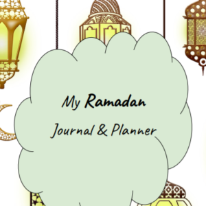 My Ramadan Journal and Planner (Undated)