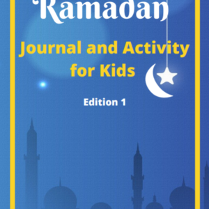 Paperback of Ramadan Journal and Activity for Kids Edition 1